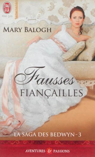 LA SAGA DES BEDWYN (Tome 3) FAUSSES FIANÇAILLES de Mary Balogh 97822910