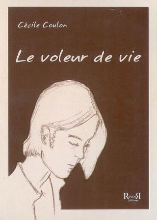 LE VOLEUR DE VIE de Cécile Coulon 97823510