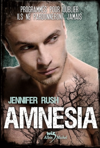 AMNESIA (Tome 1) de Jennifer Rush Amnesi10