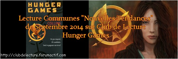 HUNGER GAMES (Tome 1) de Suzanne Collins - Page 9 Banniy10