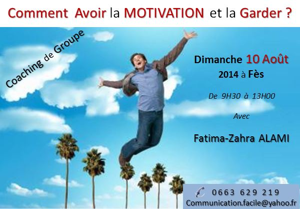 Comment Avoir la Motivation et la Garder ? Motiva10
