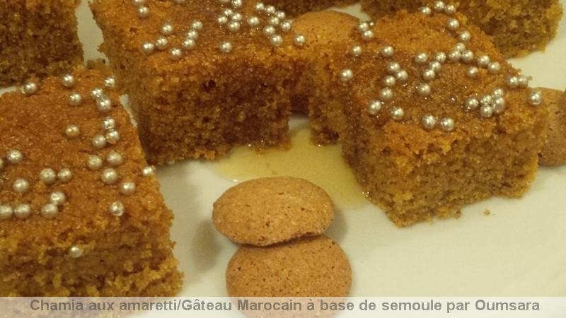 Quand l'Italie rencontre le Maroc! Chamia aux amaretti  / Gâteau Marocain à base de semoule / الشَّمِيَّة / Chamia10