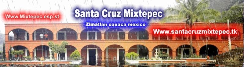 santa cruz mixtepec Zimatlan oaxaca mex