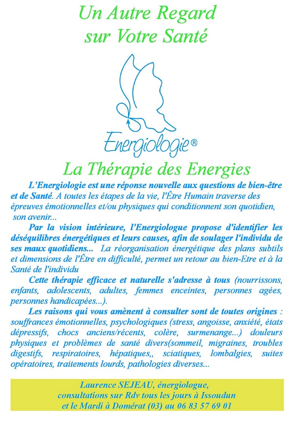 ISSOUDUN - ENERGIOLOGIE - Laurence SEJEAU. La thérapie des énergies Sejeau10