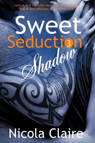 Sweet Seduction serie : Tome 3 Shadow de Nicola Claire 17365610