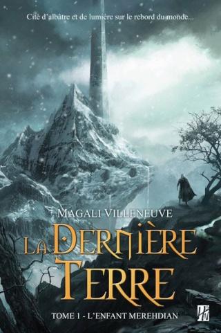 L'Enfant Merehdian de Magali Villeneuve (La Dernière Terre 1) L_enfa10