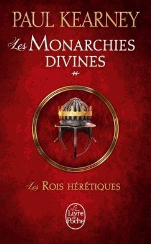 Kearney Paul - Les Rois Hérétiques - Les Monarchies Divines 2 Les_ro10