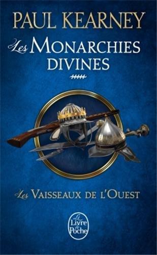 Kearney Paul - Les Vaisseaux de l'Ouest - Les Monarchies Divines 5 Les_va10