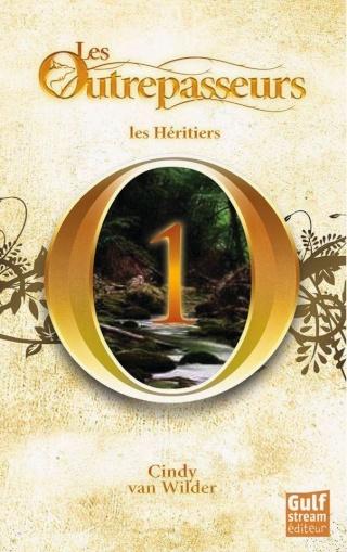 Van Wilder Cindy - Les Héritiers (Les Outrepasseurs 1) Leshc310