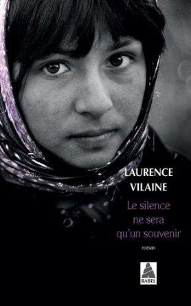 [Vilaine, Laurence] Le silence ne sera qu'un souvenir 4143x610