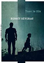 [Séverac, Benoît] Tuer le fils 41cvnd11
