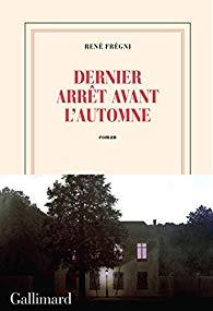 [Frégni, René]  Dernier arrêt avant l'automne 41rr6w11