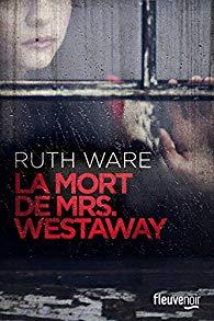 [Ware, Ruth] La mort de Mrs Westaway 516kis11