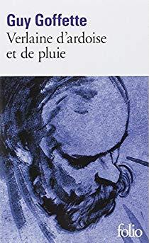 [Goffette, Guy] Verlaine d'ardoise et de pluie 51hggl11