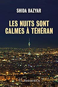[Bazyar, Shida] Les nuits sont calmes à Téhéran 51kyeu11