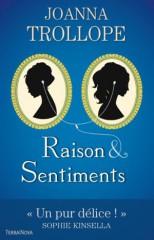 [Trollope, Joanna] Raison & Sentiments 73411412