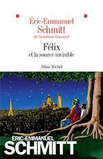[Schmitt, Eric -Emmanuel]  Félix et la source invisible 97822213