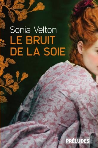 [Velton, Sonia]  Le bruit de la soie 97822513