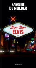 [Mulder, Caroline (de)] Bye Bye Elvis 97823315