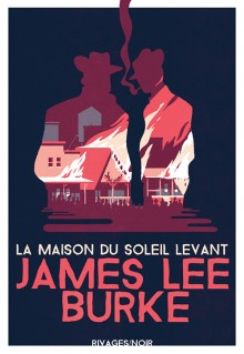 [Burke, Lee James]   La maison du soleil levant 97827416