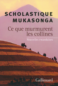 [Mukasonga, Scholastique] Ce que murmurent les collines C_ce-q11