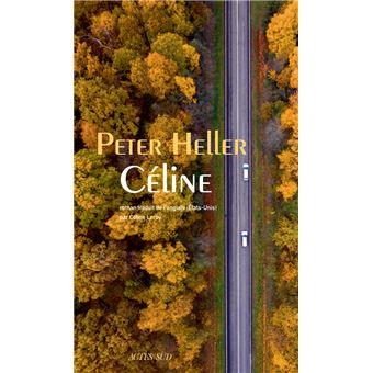 [Heller, Peter] Céline Celine11