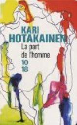 [Hotakainen, Kari] La part de l'homme Cvt_la11