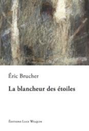 [Brucher, Eric] La blancheur des étoiles Cvt_la17
