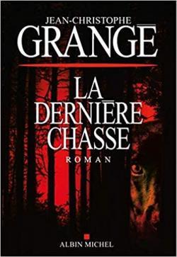 [Grangé, Jean-Christophe] La dernière chasse Cvt_la31