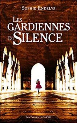 [Endelys, Sophie] Les gardiennes du silence Cvt_le21