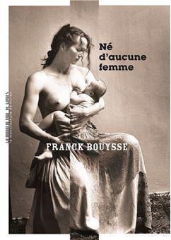 [Bouysse, Franck] Né d'aucune femme Cvt_ne11