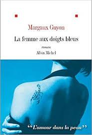 [Guyon, Margaux] La femme aux doigts bleus Index193
