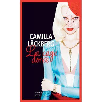 [Lackberg, Camilla] La cage dorée La-cag11