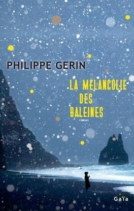 [Gerin, Philippe] La mélancolie des baleines La_mel11