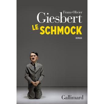 [Giesbert, Franz-Olivier] Le schmock Le-sch11