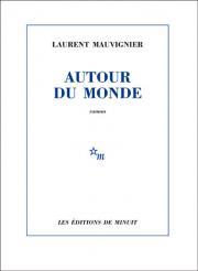 [Mauvignier, Laurent] Autour du monde V_978210