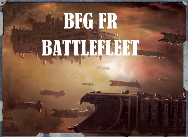 [Projet Forum] BFG Battlefleet Sans_t10