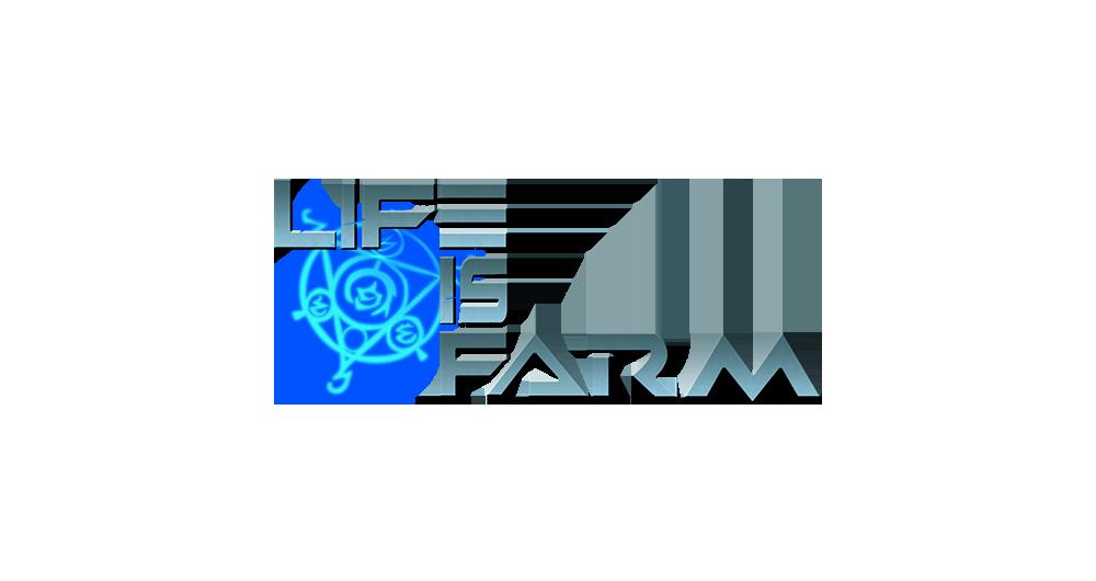 Life is Farm