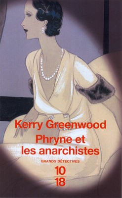 [Greenwood, Kerry] Phryne et les anarchistes 17895810