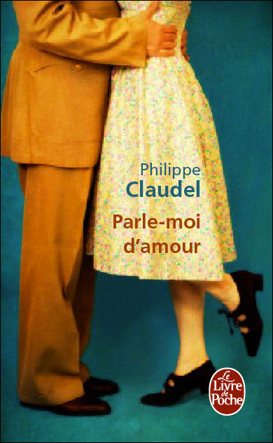 [Claudel, Philippe] Parle-moi d'amour 97822510