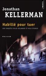[Kellerman, Jonathan] Alex Delaware - Tome 22: Habillé pour tuer 97827511