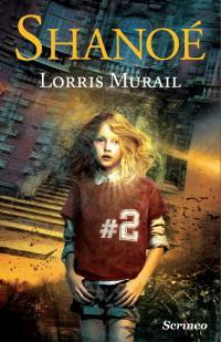 [Scrinéo] Shanoé de Lorris Murail V_book10