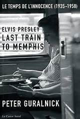 "elvis presley....."" last train to memphis "" . Th10"