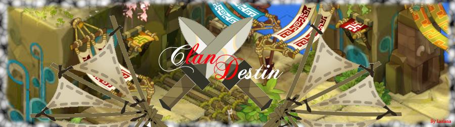 Le Clan Destin