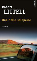 [Littell, Robert] Une belle saloperie 97827510