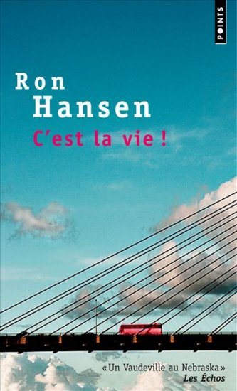 [Hansen, Ron] C'est la vie 97827511