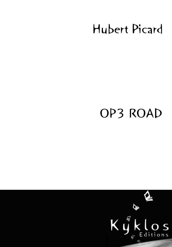 [Editions Kyklos] OP3 Road d'Hubert Picard. 97829112