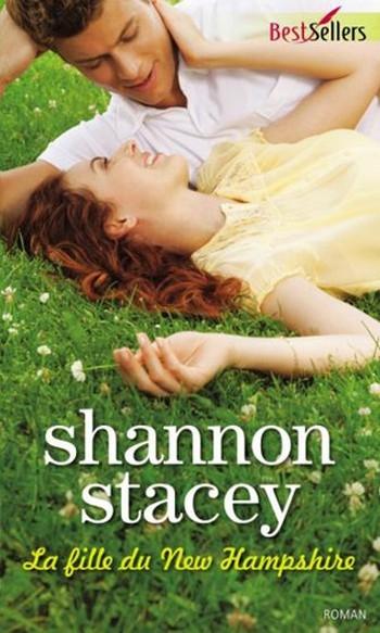 [Stacey, Shannon] La fille du New Hampshire Couv4710