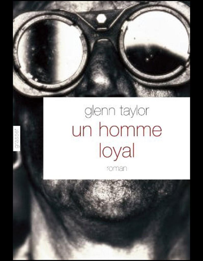 [Taylor, Glenn] Un homme loyal Un-hom10