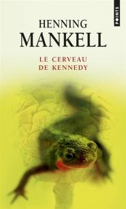 [Points] Le cerveau de Kennedy de Henning Mankell 97827513